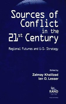 Khalilzad et Ian O. Lesser - Sources of Conflict in the 21st Century